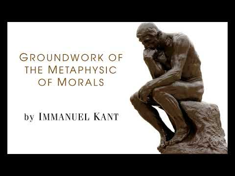 Immanuel KANT: Groundwork of the Metaphysic of Morals