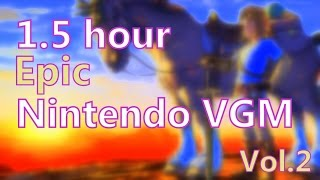 90 Minutes of Epic Nintendo Video Game Music (Vol.2)