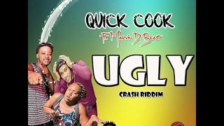 Quick Cook Ft Marvin Di Beast -Ugly-November 2016 [mbizo5]
