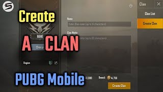 How To Create A CLAN In PUBG Mobile