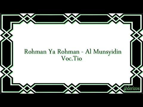 Rohman Ya Rohman - Al Munsyidin Lirik Voc.Tio