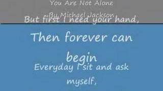 You Are Not Alone By Michael Jackson (with lyrics)