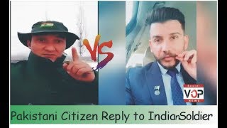Pakistani soldier reply to Indian Army soldier