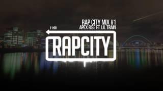 Rap Mix | Rap City Mix #1  [Apex Rise Rap Mix]