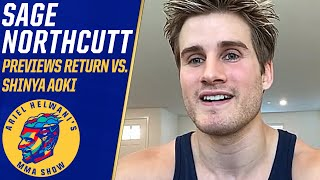 Sage Northcutt discusses fighting Shinya Aoki after 2-year layoff   Ariel Helwani's MMA Show