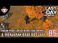 Last Day on Earth - (85) Sneak Peek Lokasi Baru (Oak Grove) & Menjarah Base Bot lagi