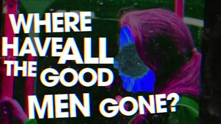 "The Split Seconds - ""Where Have All the Good Men Gone?"" A BlankTV World Premiere!"