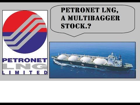 PETRONET LNG, A MULTIBAGGER STOCK ?