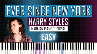 How To Play: Harry Styles - Ever Since New York | Piano Tutorial EASY