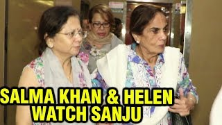 Salman Khan Mothers Salma Khan And Helen Watch Ranbir Kapoor's SANJU