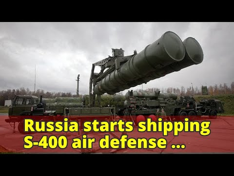 Russia starts shipping S-400 air defense missile system to China