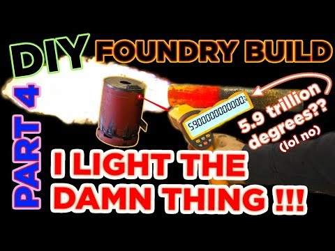 DIY home made backyard foundry build * Part Four * WE HAVE IGNITION! * foundry Vlog * DIY foundry