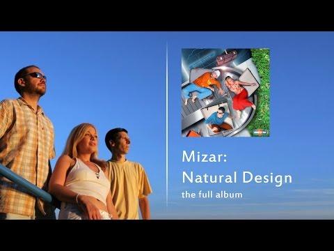 Mizar: Natural Design (The full album)