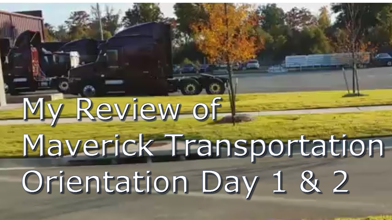 My Maverick Transportation Training Day 1 & 2