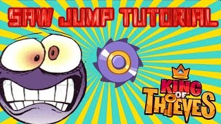 King Of Thieves Saw Jump Tutorial Part 1 by Ash KOT