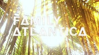 Family Atlantica - Cacao (Official Video)