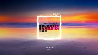RAYE - Love Me Again