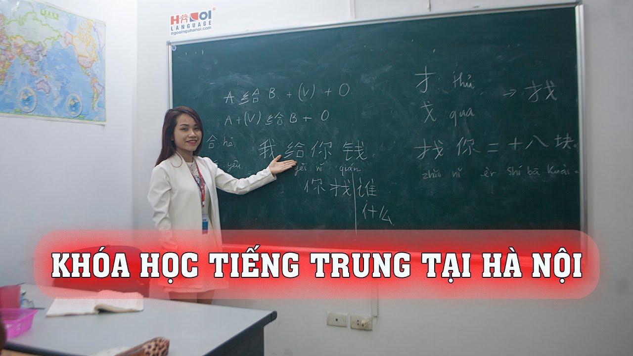 Khóa học tiếng Trung Quốc tại Hà Nội