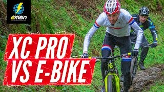 Cross Country Olympic Athlete Vs E Bike | Can An E-MTB Beat A World Cup Pro?