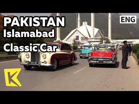【K】Pakistan Travel-Islamabad[파키스탄 여행-이슬라마바드]클래식 자동차 행렬/Classic Car/Shah Faisal Mosque/Margalla hill
