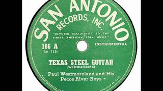 Paul Westmoreland & His Pecos River Boys - Texas Steel Guitar