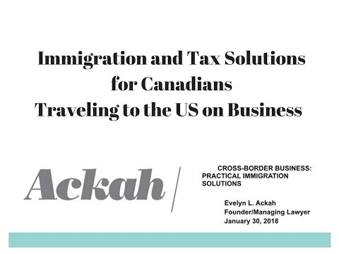 Immigration and Tax Solutions for Canadians Travelling to the US on Business