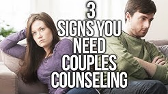 3 MAJOR Signs You Need Couples Therapy