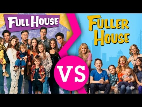 fuller house vs full house which is better modern or throwback