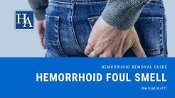 Do Hemorrhoids Smell? Discover How to Stop Hemorrhoids From Smelling