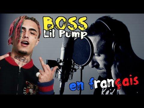 Lil Pump - Boss traduction en francais COVER Frank Cotty