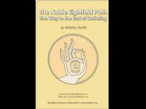 The Noble Eightfold Path The Way to the End of SufferingBhikkhu BodhiChapter IV VI New