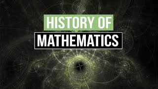The History of Mathematics and Its Applications