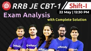 RRB JE 2019 (22 May 2019, 1st Shift) | JE CBT 1 Exam Analysis & Asked Questions