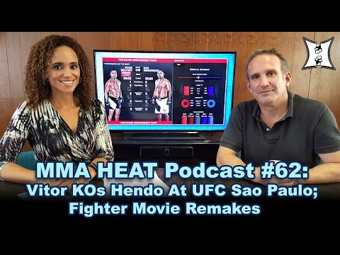 MMA H.E.A.T. Podcast #62: Vitor KOs Hendo, Teixeira + Almeida Shine At UFC Sao Paulo; Fighter Actors