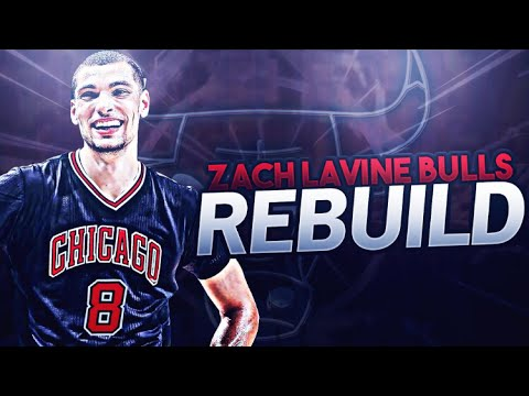 A REBUILD IN CHICAGO! ZACH LAVINE BULLS REBUILD! NBA 2K17