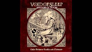 Void Of Sleep - Wisdom Of Doom