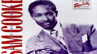 Sam Cooke & The Soul Stirrers - Jesus Done Just What He Said