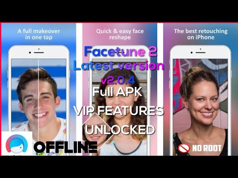 How To Download  Facetune 2 VIP - Selfie Photo Editor V2.0.4 Cracked For Android