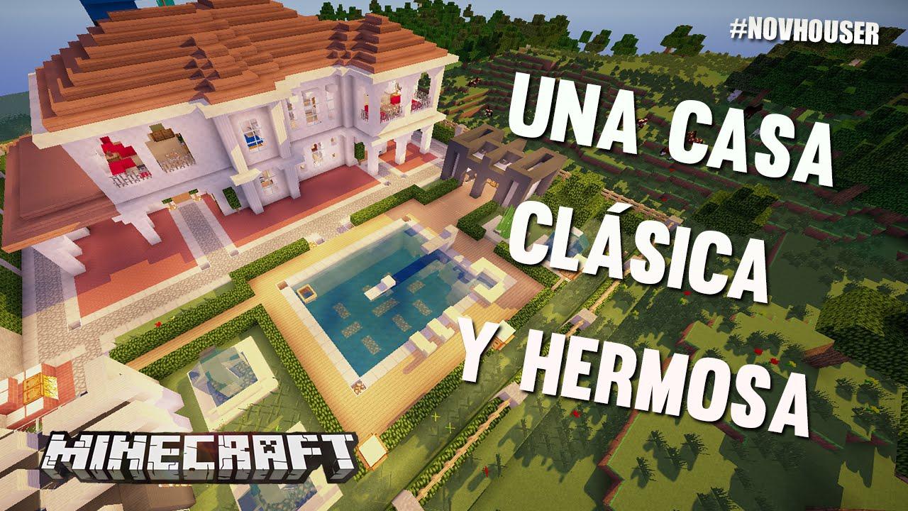 UNA CASA CLSICA Y HERMOSA  CASAS DE MINECRAFT EN