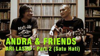 ANDRA & FRIENDS/ARI LASSO PART 2