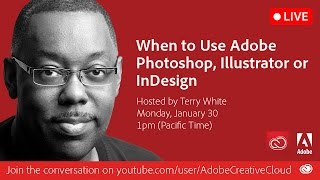 When to Use Adobe Photoshop, Illustrator or InDesign