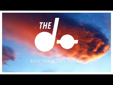 The Dø - Keep Your Lips Sealed - (Official Audio)
