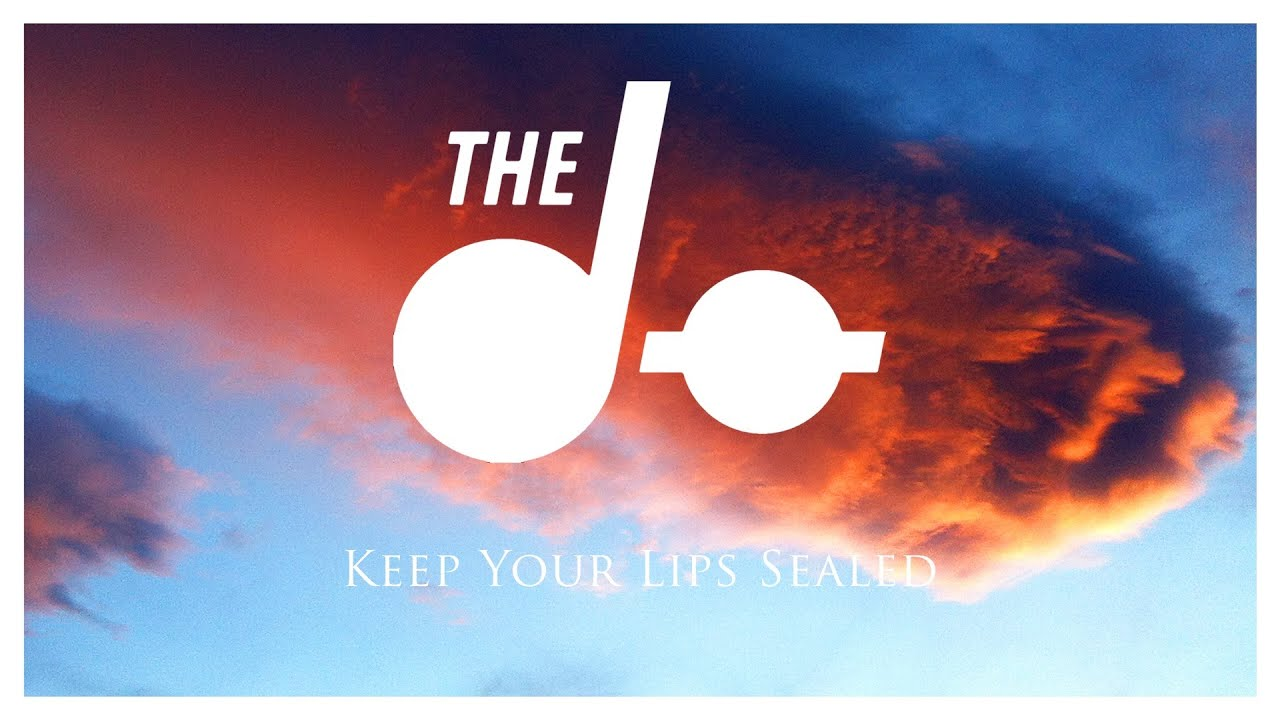 The Do Keep Your Lips Sealed Official Audio Youtube