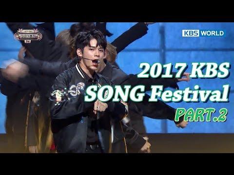 2017 KBS Song Festival Part.2 | 2017 KBS 가요대축제 2부 [ENG/CHN/2017.12.29]