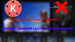 [TUTO] Comment enlever le logo de kine master