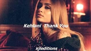 Kehlani - Thank You // Español