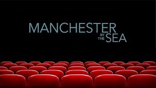 Ep. 5 (Sad Movie Discussion, Manchester by the Sea)