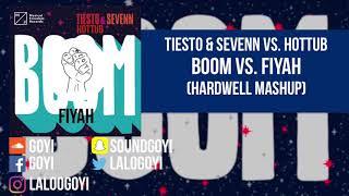 BOOM vs. Fiyah (Hardwell Mashup)