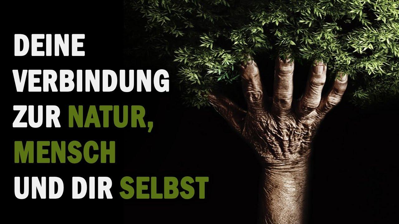 Deine Verbindung zur Natur, Mensch und dir selbst - Mareen Müller