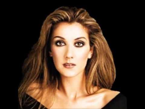 Celine Dion. Make you happy